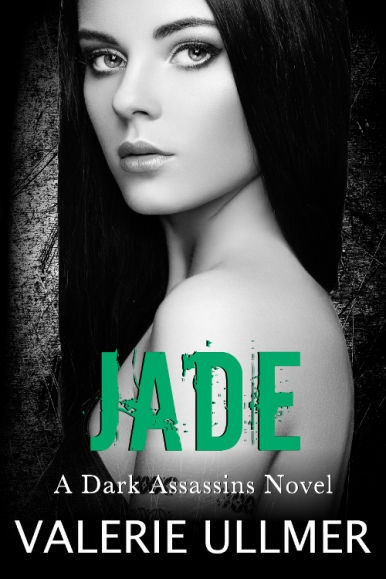 Jade (A Dark Assassins Novel Book Four) 500